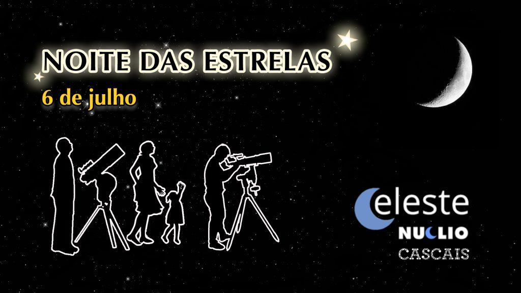 (CELESTE): 6 de julho de 2019 – Noite das Estrelas